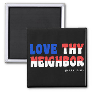 Love Thy Neighbor Red White Blue: hurricanesupport 2 Inch Square Magnet