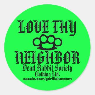 Love Thy Neighbor Sticker