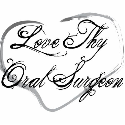 Love Thy Oral Surgeon Photo Cutouts