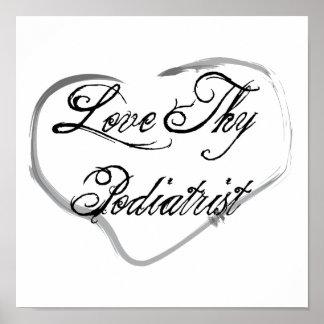 Love Thy Podiatrist Poster
