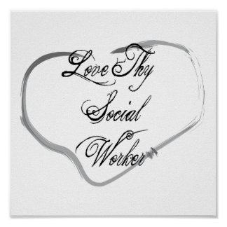 Love Thy Social Worker Poster
