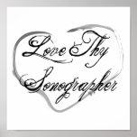 Love Thy Sonographer Print
