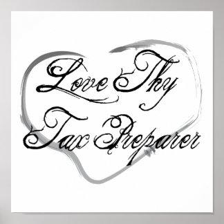 Love Thy Tax Preparer Poster
