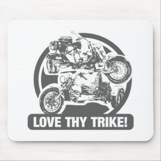 love thy trike - motorcycle mouse pad