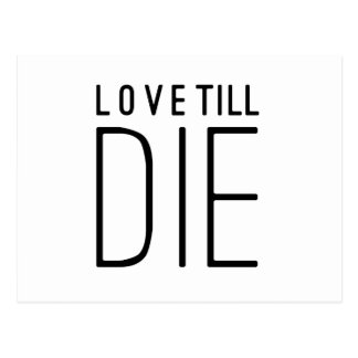 Love Till Die Typographic Quote Postcard