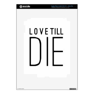 Love Till Die Typographic Quote Decal For iPad 3