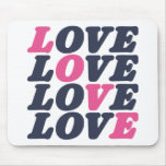 Love Times Five Mouse Pad