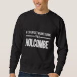 Love To Be HOLCOMBE T-shirt