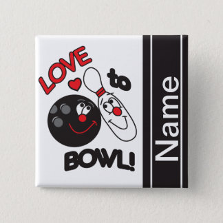 Love to Bowl | Personalize Pinback Button