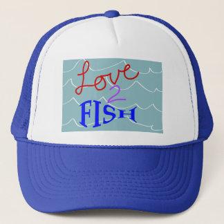 Love-to-Fish Trucker Hat