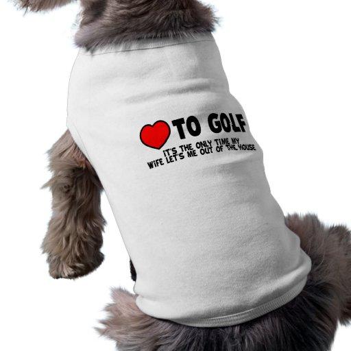Love To Golf Dog Shirt