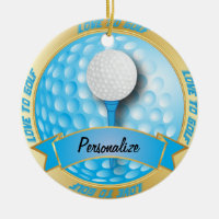 Love to Golf in Blue | Personalize | For Golfers Ceramic Ornament