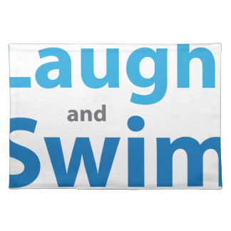 Love to Laugh and Swim Placemat