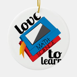 Love To Learn Ceramic Ornament