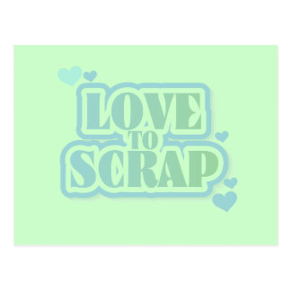 Love to Scrap Tshirts and Gifts Postcard