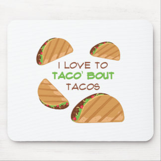 Love To Taco Mouse Pad