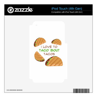 Love To Taco Skins For iPod Touch 4G