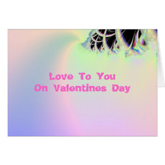 Love To You On Valentines Day Card