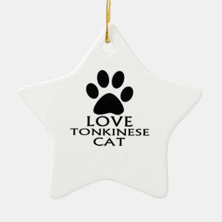 LOVE TONKINESE CAT DESIGNS CERAMIC ORNAMENT