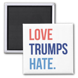 Love Trumps Hate 2 Inch Square Magnet