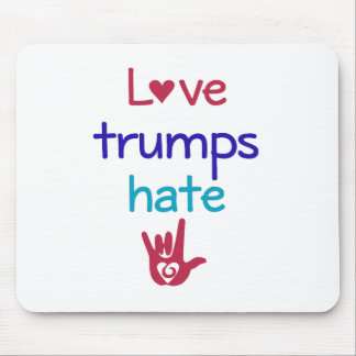 Love Trumps Hate Anti Trump Mouse Pad