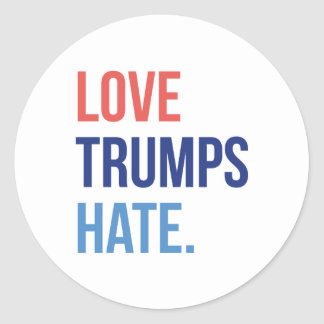 Love Trumps Hate Classic Round Sticker