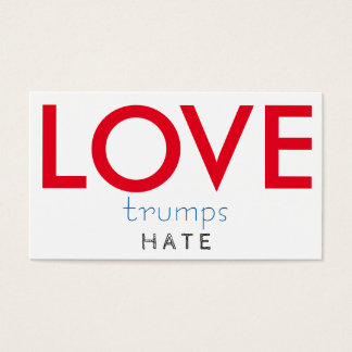 LOVE trumps HATE II Business Card