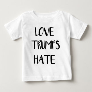 Love Trumps Hate Inspiring Nation Baby T-Shirt