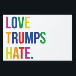 "Love Trumps Hate Lawn Sign<br><div class=""desc"">Love Trumps Hate</div>"