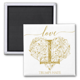 Love Trumps Hate Magnet - Floral Heart and T