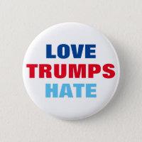 Love Trumps Hate Pinback Button