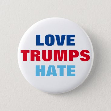 hueylong Love Trumps Hate Pinback Button