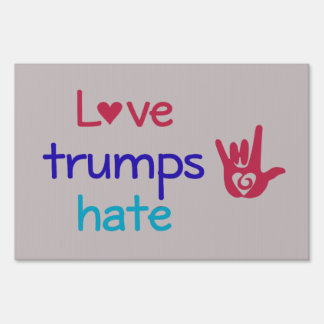 Love Trumps Hate Small Yard Sign Poster