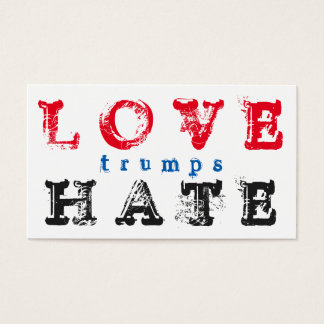 LOVE trumps HATE XIII Business Card