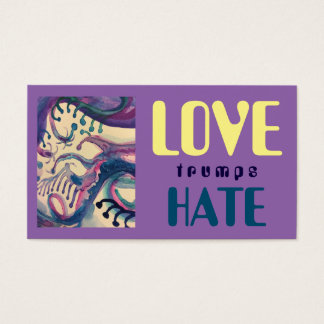 LOVE trumps HATE XVI Business Card