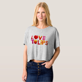 Love Tulips featuring Ottawa Tulip T-shirt