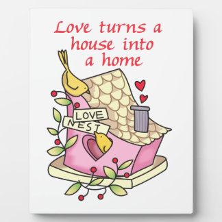 Love Turns A House Into A Home Plaque