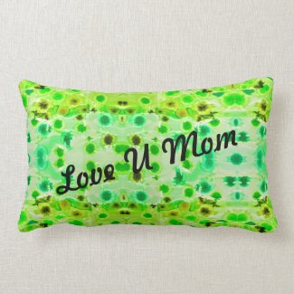 Love U mom throwpillow