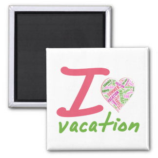 Love vacation magnet