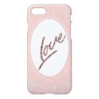 LOVE- Valentine- Pink Lace Glitter Saying iPhone 8/7 Case