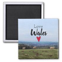 Love Wales Hill Landscape Welsh Farm Sheep Magnet