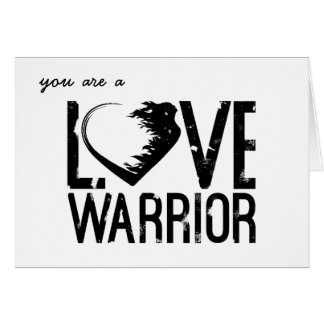 Love Warrior Greeting Card
