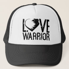 Love Warrior Trucker Hat at Zazzle