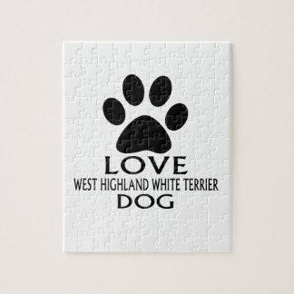 LOVE WEST HIGHLAND WHITE TERRIER DOG DESIGNS JIGSAW PUZZLE