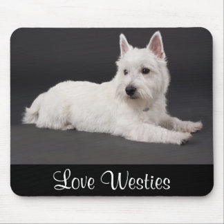 Love Westies West Highland Terrier Puppy Mousepad