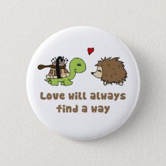 Love will always find a way pinback button