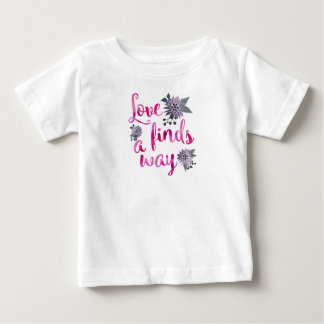 Love will find a way baby T-Shirt
