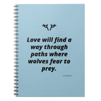 Love will find a way notebook