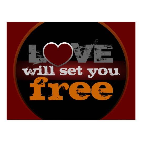Love Will Set You Free Postcard
