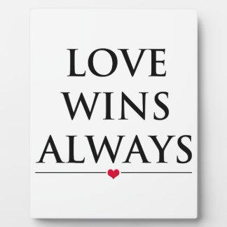 Love Wins Always Plaque